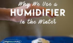Why We Use a Humidifier
